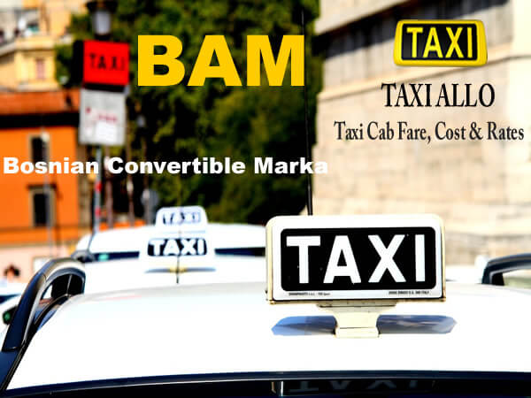 Taxi cab fare in Bosnia and Herzegovina