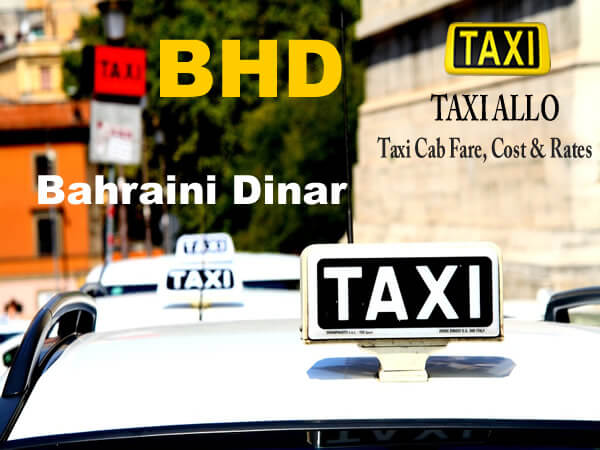 Taxi cab fare in Bahrain